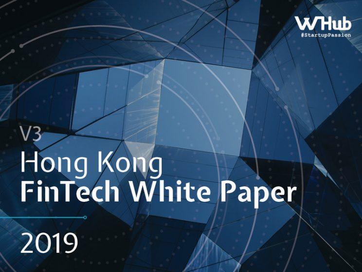 HONG KONG FINTECH WHITE PAPER